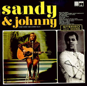 Sandy and Johnny 1967 [click for larger image]